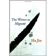 The Writer as Migrant (The Rice University Campbell Lectures) (English Edition)