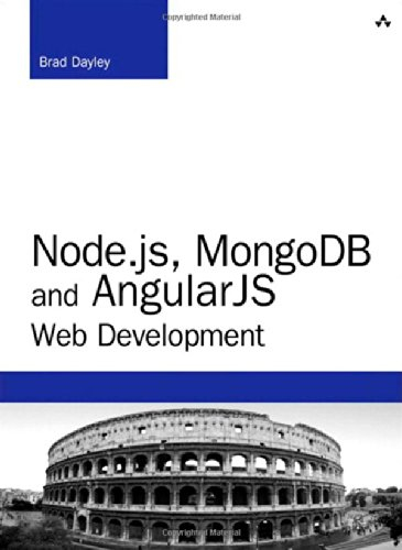 Node.js, MongoDB and AngularJS Web Development: The Definitive Guide to Building JavaScript-Based Web Applications from Server to Frontend (Developers Library)