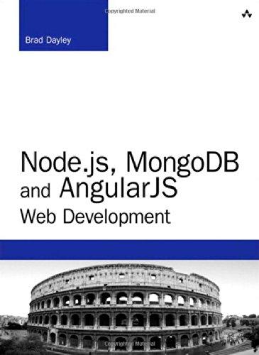 Node.js, MongoDB, and AngularJS Web Development (Developers Library)