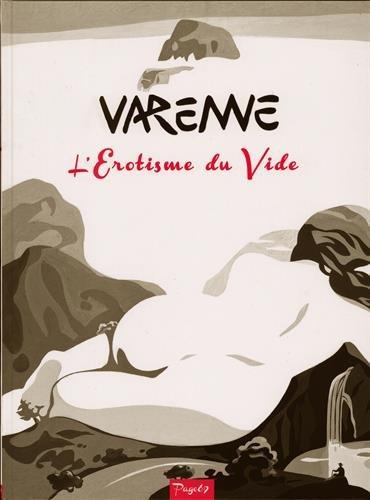 L'érotisme du vide - Varenne 2011-2013