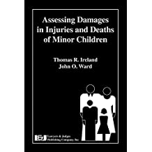 Assessing Damages in Injuries and Deaths of Minor Children (English Edition)