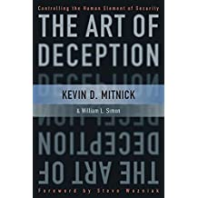 The Art of Deception – Controlling the Human Element of Security