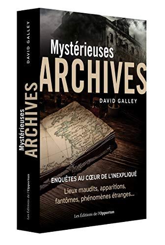 Mystérieuses archives par David Galley
