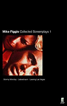 Collected Screenplays by [Figgis, Mike]