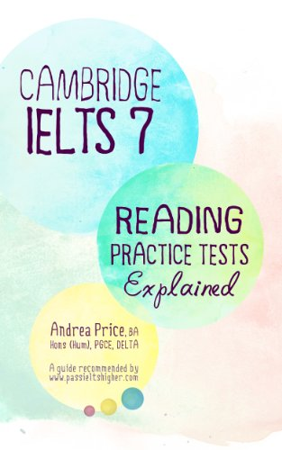 Cambridge IELTS 7 Reading Practice Tests Explained