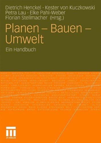 Planen - Bauen - Umwelt: Ein Handbuch (German Edition)