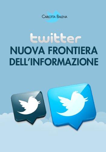 twitter-nuova-frontiera-dellinformazione