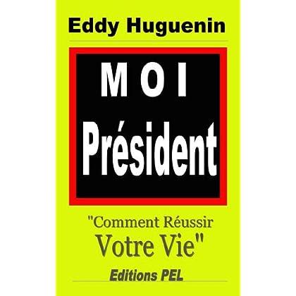 Moi Président