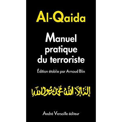 Manuel pratique du terroriste (andré versaille Edition)