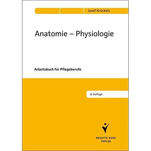 PDF] Anatomie - Physiologie: Arbeitsbuch für Pflegeberufe KOSTENLOS ...