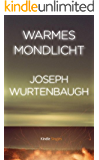 Warmes Mondlicht (Kindle Single)
