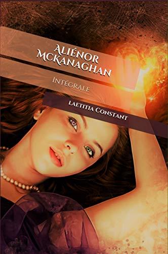 Aliénor McKanaghan : intégrale par laetitia Constant