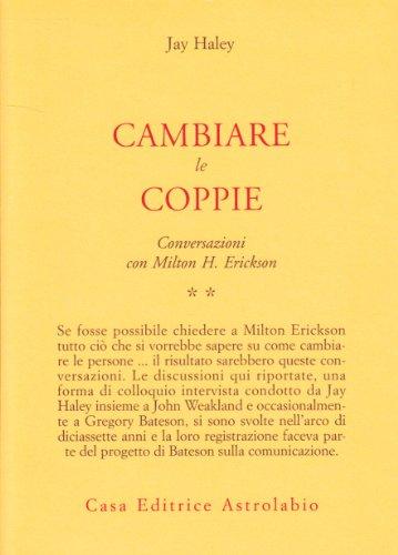 Conversazioni con Milton Erickson: 2