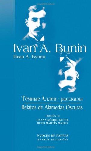 Relatos De Alamedas Oscuras por Ivan A. Bunin