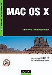 Mac OS X : Guide de l'administrateur (Exploitation et administration)