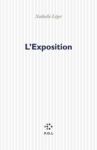 Nathalie Léger - L'Exposition sur Bookys