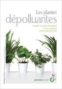 Les plantes dpolluantes de Ariane Boixire,Genevive Chaudet ( 22 aot 2007 )