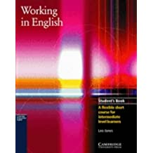 Working in English Student's Book (Cambridge Professional English) by Leo Jones (2001-05-28)