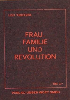 Frau, Familie und Revolution