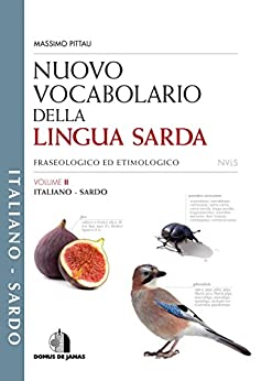 Nuovo Vocabolario della Lingua Sarda - italiano/sardo: VOLUME 2 di [Pittau, Massimo]