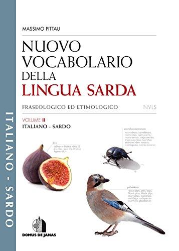 Nuovo Vocabolario della Lingua Sarda - italiano/sardo: VOLUME 2