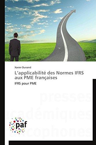L applicabilité des normes ifrs aux pme françaises par Xavier Dunand