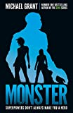 Monster: The GONE series may be over, but it's not the end of the story (The Monster ...