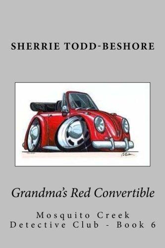 Grandma's Red Convertible by Sherrie Todd-Beshore (2015-03-28)