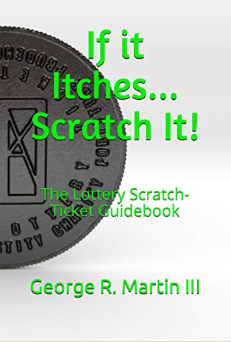 tch It!: The Lottery Scratch-Ticket Guidebook (English Edition) ()