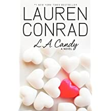 L.A. Candy (L.A. Candy Novels, Band 1)