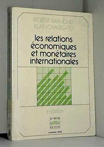 Les Relations économiques et monétaires internationales (Collection CESB)