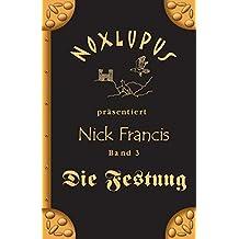 Nick Francis 3: Die Festung