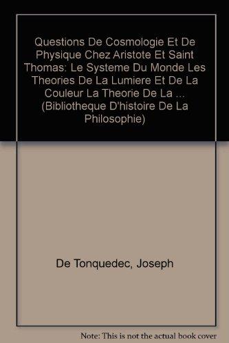Questions de cosmologie et de physique chez Aristode et Saint Thomas
