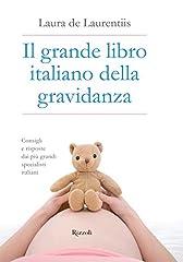 Idea Regalo - Il grande libro italiano della gravidanza: Consigli e risposte dai più grandi specialisti italiani
