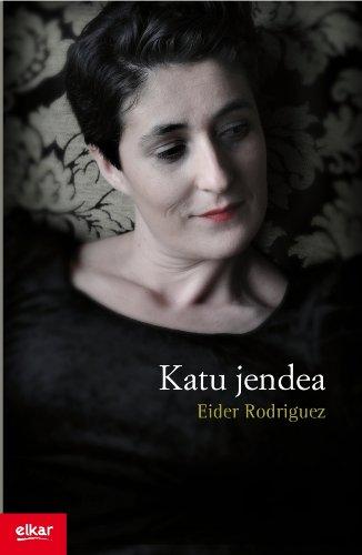 Katu jendea (Literatura) por Eider Rodriguez Martín