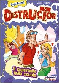 Il superbullo della scuola. Ediz. illustrata