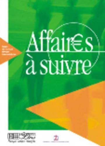 Français sur Objectifs Spécifiques : Affaires à suivre, Livre de l'élève
