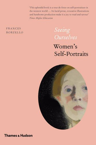 Seeing Ourselves: Women's Self-Portraits