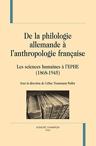 De la Philologie Allemande a l'Anthropologie Française