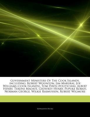 [ Government Ministers of the Cook Islands, Including: Robert Woonton, Jim Marurai, Joe Williams (Cook Islands), Tom Davis (Politician), Albert Henry, T Hephaestus Books ( Author ) ] { Paperback } 2011 - Williams Island