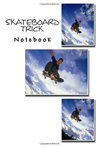 Skateboard Trick Notebook por Richard B. Foster