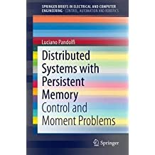 [(Distributed Systems with Persistent Memory : Control and Moment Problems)] [By (author) Luciano Pandolfi] published on (December, 2014)