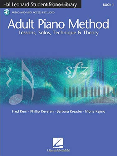 Adult Piano Method - Book 1: Lessons, Solos, Technique, & Theory (Student Piano Library) por Fred Kern