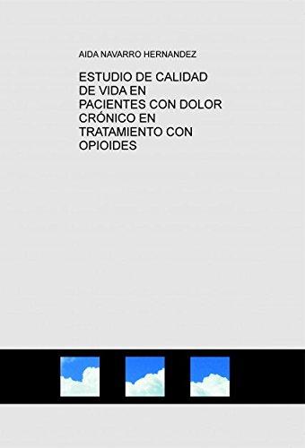 ESTUDIO DE CALIDAD DE VIDA EN PACIENTES CON DOLOR CRÓNICO EN TRATAMIENTO CON OPIOIDES