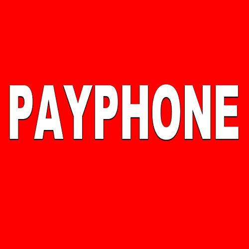 Payphone (Tribute Maroon 5 & Wiz Khalifa)