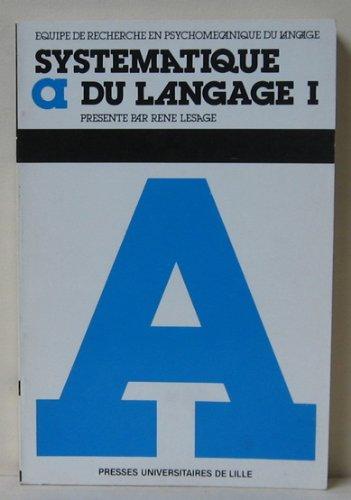 Systématique du langage par René Lesage