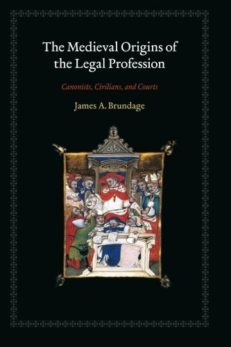 The Medieval Origins of the Legal Profession: Canonists, Civilians, and Courts by Brundage, James A. (2008) Paperback