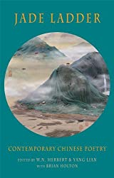 Jade Ladder: Contemporary Chinese Poetry by W. N. Herbert (2012-11-14)
