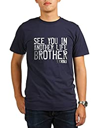 CafePress - See You In Another Life Brother Organic Men's T-Sh - Organic Men's T-Shirt, Soft Cotton Tee
