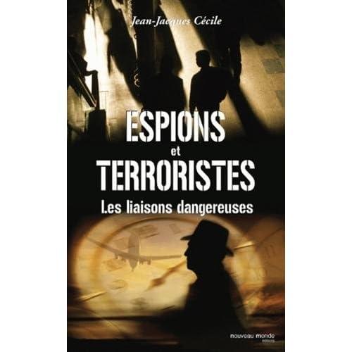 Espions et terroristes : Les liaisons dangereuses